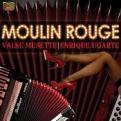 Enrique Ugarte - Moulin Rouge (Valse Musette) (Music CD)