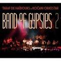 Taraf De Haidouks & Kocani Orkestar - Band Of Gypsies Vol.2 (Music CD)