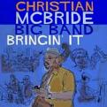Christian McBride Big Band - Bringin' It (Music CD)