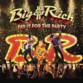 Big & Rich - Did It for the Party (Music CD)