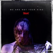 Slipknot - We Are Not Your Kind (Music CD)