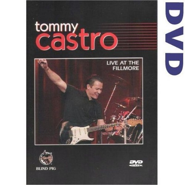 Tommy Castro - Live At The Fillmore (DVD)