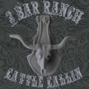 3 Bar Ranch - Cattle Callin (Music CD)
