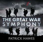 Patrick Hawes - The Great War Symphony (Music CD)