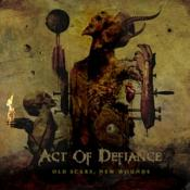 Act of Defiance - Old Scars  New Wounds (Music CD)