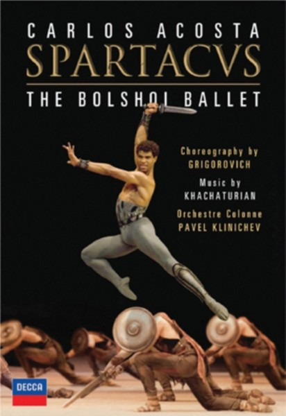 Khachaturian - Spartacus - Bolshoi Ballet - Carlos Acosta (DVD)