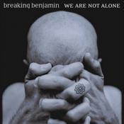 Breaking Benjamin - We Are Not Alone (Music CD)