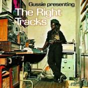 Gussie Clarke - Gussie Presenting: The Right T (vinyl)