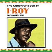 I-roy - The Observer Book Of I-roy (vinyl)
