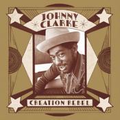 Johnny Clarke - Creation Rebel (Music CD)