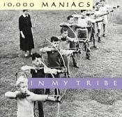 10 000 Maniacs - In My Tribe (Music CD)