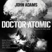 BBC Singers  John Adams BBC Symphony Orchestra - John Adams: Doctor Atomic (Music CD)