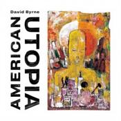 David Byrne - American Utopia (Music CD)