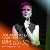 St. Louis Symphony  David Robertson Leila Josefowicz - John Adams: Violin Concerto (Music CD)