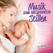 Various Artists - Musik zum Entspannten Stillen (Das Beste für Mein Kind) (Music CD)