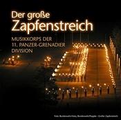 Musikkorps Der 11. Panzer-Grenadier-Division - Der groáe Zapfenstreich (Music CD)