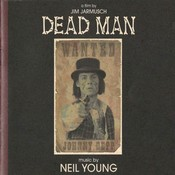 Neil Young  - Dead Man: A Film By Jim Jarmusch (Music From And Inspired By The Motion Picture) (vinyl)