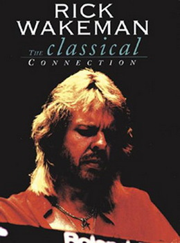 Rick Wakeman - The Classical Connection (DVD)