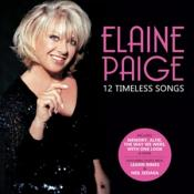 Elaine Paige - 12 Timeless Songs (Music CD)