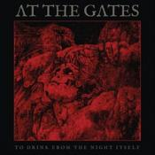 At The Gates - To Drink From The Night Itself (Music CD)