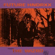 Future Hndrxx Presents: The Wizrd (Music CD)