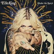 Elle King - Shake The Spirit (Music CD)