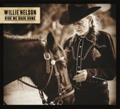 Willie Nelson - Ride Me Back Home (Music CD)