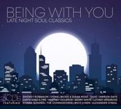 Various Artists - Being With You: Late Night Soul Classics (Box Set)