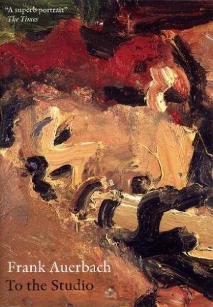 Frank Auerbach - To The Studio (DVD)
