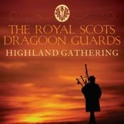 The Royal Scots Dragoon Guards - Highland Gathering (Music CD)