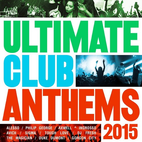 Various Artists - Ultimate Club Anthems 2015 (CD)