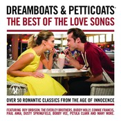 Dreamboats & Petticoats - The Best Of The Love Songs (CD)