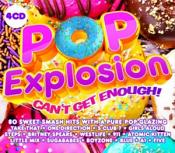 Various Artists - Pop Explosion - Can't Get Enough! (Music CD)