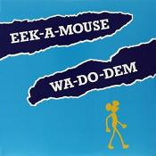 Eek-a-mouse - Wa-do-dem (vinyl)