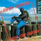 Johnny Osbourne - Never Stop Fighting (vinyl)