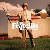 Fratellis - Here We Stand (Music CD)