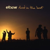 Elbow - Dead in the Boot (Music CD)