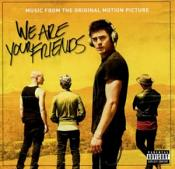 Soundtrack - We Are Your Friends [Music From the Original Motion Picture] (Original Soundtrack) (Music CD)