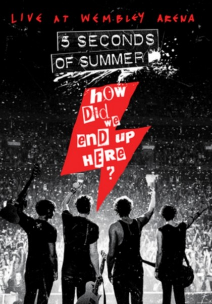 5 Seconds Of Summer - How Did We End Up Here?/Live At Wembley [2015] (DVD)