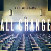 Tom Williams - All Change (Music CD)