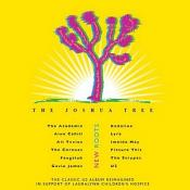 New Roots The Joshua Tree (The Classic U2 Album Reimagined in Support of Lauralynn Children's Hospice)