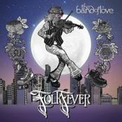 The Band Of Love - Folk Fever (Music CD)