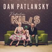 Dan Patlansky - Perfection Kills (Music CD)