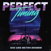 Metro Boomin NAV - Perfect Timing (Music CD)