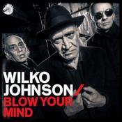 Wilko Johnson - Blow Your Mind (Music CD)