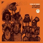 Sons Of Kemet - Your Queen Is A Reptile (Music CD)