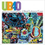 UB40 featuring Ali (Artist)  Astro & Mickey - A Real Labour Of Love (Music CD)