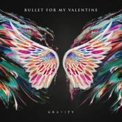 Bullet For My Valentine - Gravity Deluxe Edition