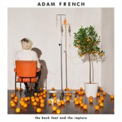 Adam French - The Back Foot And The Rapture (Music CD)