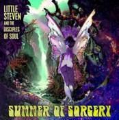 Little Steven The Disciples Of Soul - Summer Of Sorcery